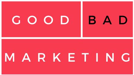 Good/Bad Marketing