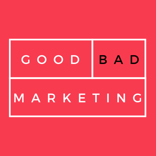 Good/Bad Marketing